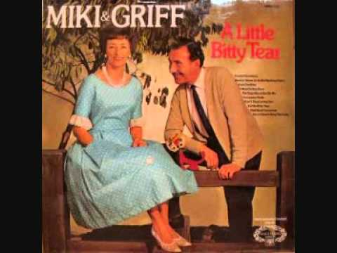 Miki And Griff - A Little Bitty Tear.wmv