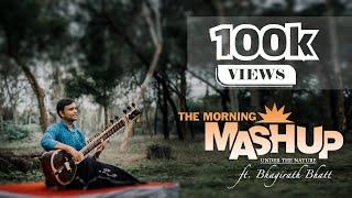 The Morning Mashup Under the Nature   Sitar Cover   Bhagirath Bhatt (Instrumental)