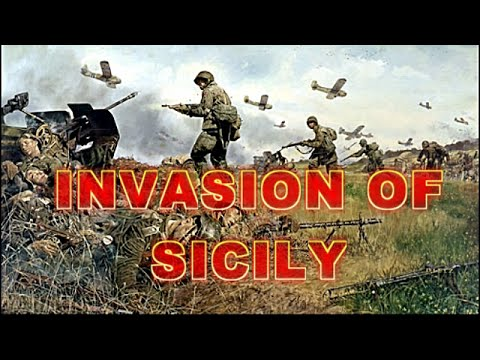 Invasion of Sicily: Full WWII Invasion of Sicily Documentary