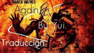Again - Yui (OP1 Fullmetal Alchemist Brotherhood) [Subtitulada Al Español]