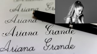 "Fountain pen writing ""Ariana Grande"""