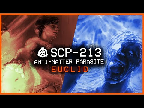 SCP-213 │ Anti-Matter Parasite │ Euclid │ Inter-dimensional SCP