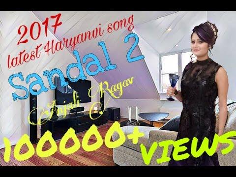 Latest Haryanvi Song 2017 || SANDAL-2 ||...