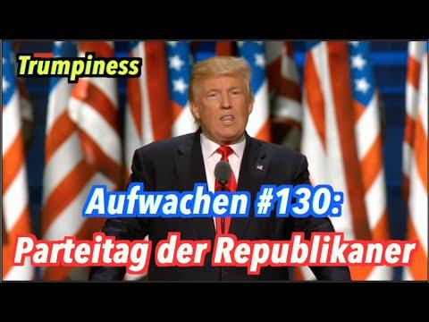 Trumpiness: Verrückte Reden auf dem Republikaner-Parteitag - Aufwachen Podcast #130
