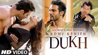 Dukh Full Video Song | Romy Ranjan | Music: Dilkhush Thind