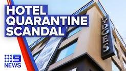 Coronavirus: Hotel quarantine guards blamed for COVID-19 spread   9 News Australia