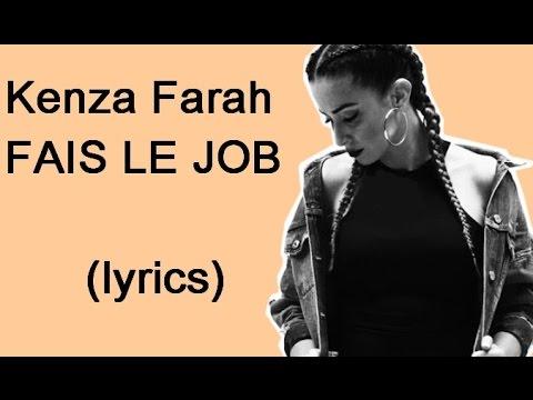 Kenza farah fais le job paroles youtube for Dabs je craque parole