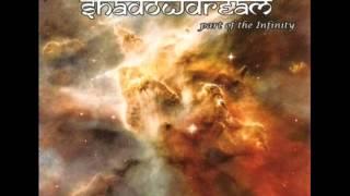 Shadowdream: Part Of The Infinity (Full Album)