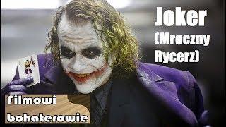Filmowi bohaterowie - Joker (Mroczny Rycerz)