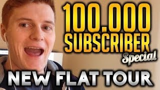 MY NEW FLAT - TOUR | 100,000 SUBSCRIBER SPECIAL!!!!