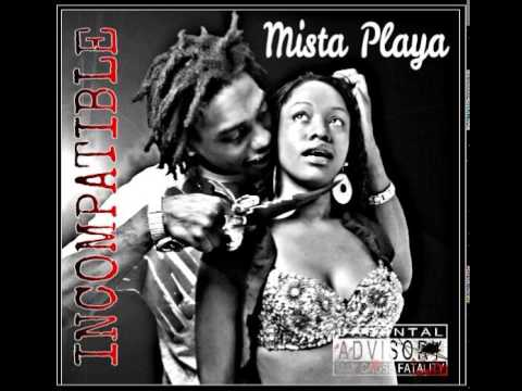 MISTA PLAYA- INCOMPATIBLE (A LOVE STORY) FEAT DEENA BABY