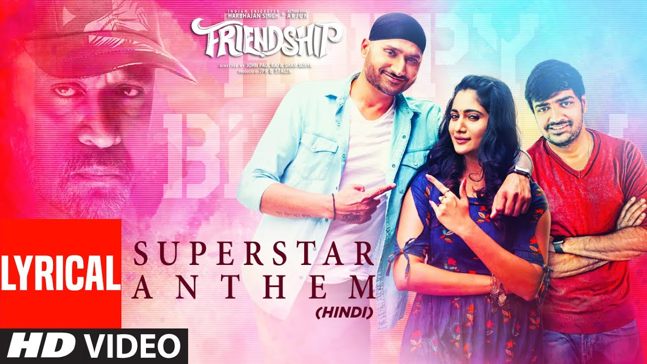 Superstar Anthem Lyrical | Harbhajan Singh, Arjun , Losliya Mariyanesan, Sathish | Hemachandra