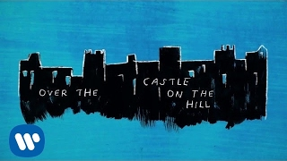 Ed Sheeran - Castle On The Hill [ Lyric ]