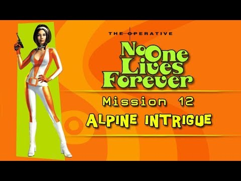 No One Lives Forever: Mission 12 - Alpine Intriuge (with commentary) PC