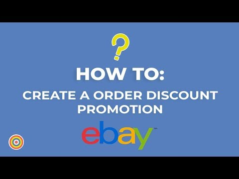 How To Create An Order Discount Promotion On EBay - E-commerce Tutorials