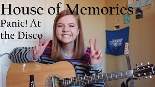 House of Memories - Panic! At the Disco (Acoustic Cover)
