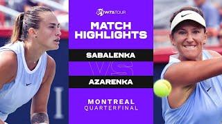 Aryna Sabalenka vs. Victoria Azarenka | 2021 Montreal Quarterfinal