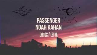 Noah Kahan - Passenger  LYRICS (Sub Español)