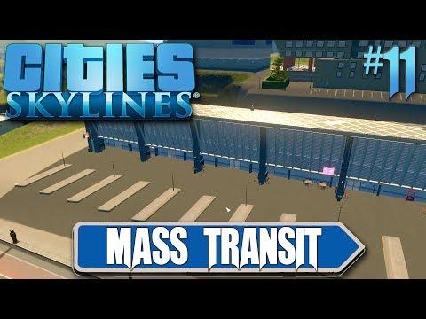 Cities Skylines: Mass Transit #11 Massive Transport Hub