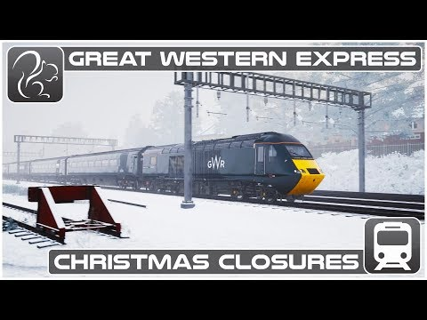 TSW - Great Western Express -  Christmas Closures