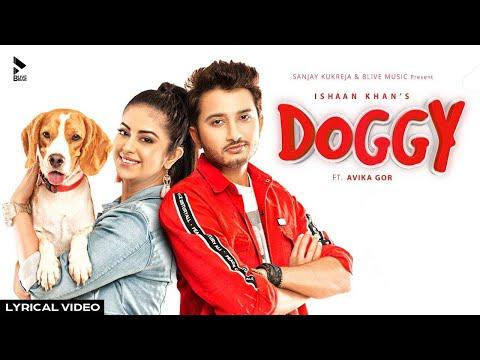 lyrical-video:-doggy-party-mix-|-ishaan-khan-ft.-avika-gor-|-b-live-music