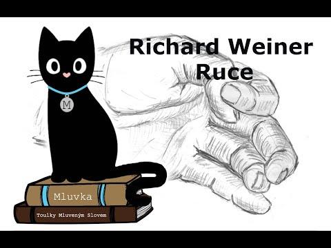 Richard Weiner - Ruce (Povídka) (Mluvené slovo CZ)