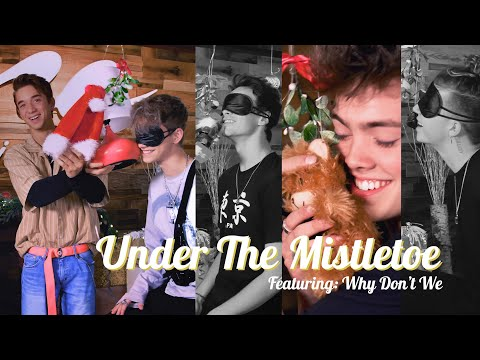 Why Dont We: Under the Mistletoe