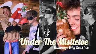 Why Don't We: Under the Mistletoe