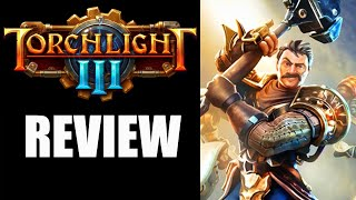 Torchlight 3 Review - The Final Verdict