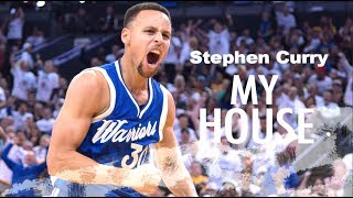 """Stephen Curry 2017 Mix ~ """"My House"""" (500 Subscriber Special)"""