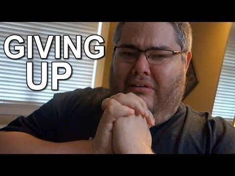 I GIVE UP! (I'M SORRY)