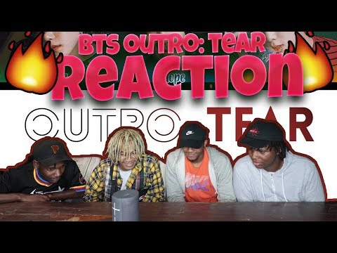 BTS (방탄소년단) 'OUTRO: TEAR' - REACTION | Creating ARMYs!