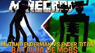 Mutante Enderman Vs Ender Titan !! - Briga de Mobs Minecraft