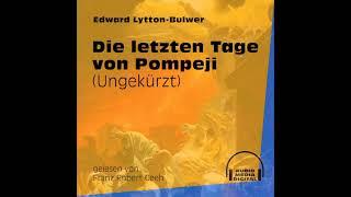 Die letzten Tage von Pompeji (Ungekürzt) – Edward Lytton Bulwer | Teil 1 von 2 (Hörbuch)