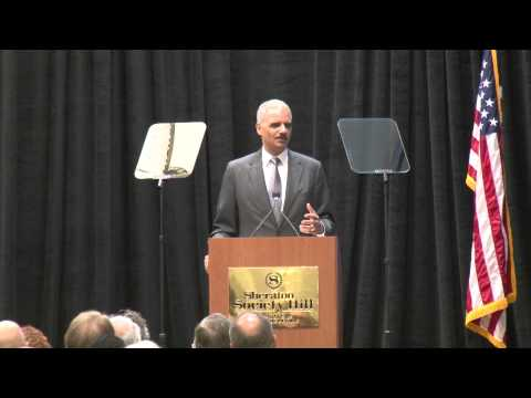 Eric Holder Speech - NACDL 2014 Annual Meeting - Philadelphia, PA