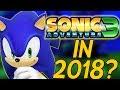 Will SONIC ADVENTURE 3 Happen In 2018? Will it ever happen?