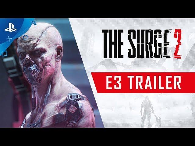 The Surge 2 - E3 2019 Trailer | PS4