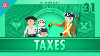 Taxes: Crash Course Economics #31(We've been talking about the unavoidables recently. Last time, we covered Death. This time, it's taxes. So, what are taxes? Why do we pay taxes? What is all that ..., 2016-04-27T23:46:02.000Z)