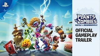Plants vs. Zombies: Battle for Neighborville - Official Gameplay Trailer | PS4