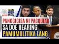 #SonshineNewsblast : Pangigisa ni Pacquiao sa DOE hearing, pamumulitika lang - Matibag