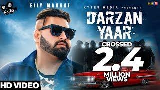 DARZAN YAAR - ELLY MANGAT (Full Song) Desi Crew...