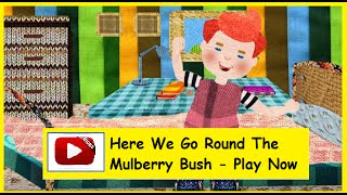 Here We Go Round The Mulberry Bush - English Nursery Rhymes HD