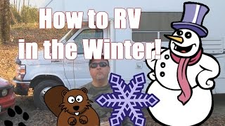 How to RV in the Frozen Winter in Canada!
