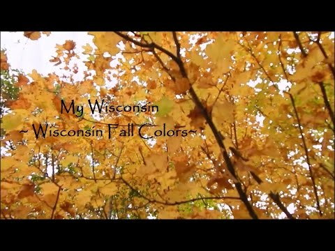 My Wisconsin ~ Wisconsin Fall Colors