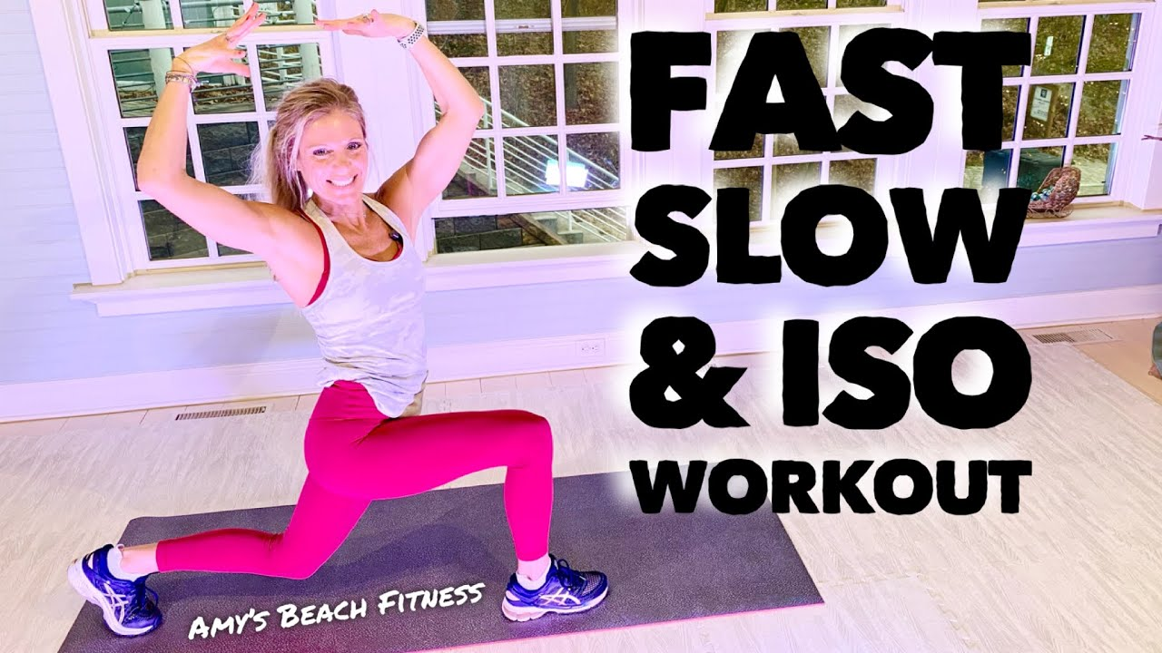 Fast, Slow and Isometric Cardio Workout
