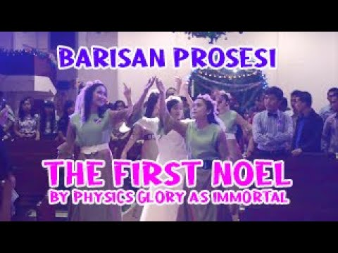 Barisan Prosesi: The First Noel by Physics Glory as Immortal