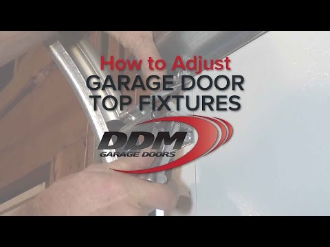 How to Adjust Garage Door Top Fixtures