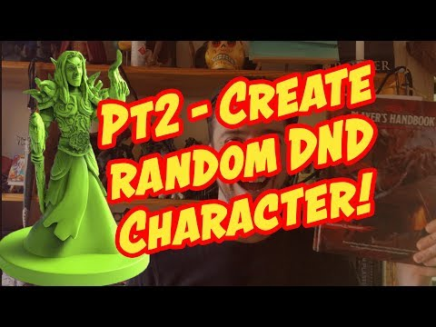 Part 2 -  Create a Random DnD Character!
