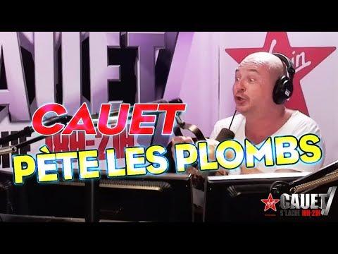 CAUET PÈTE LES PLOMBS
