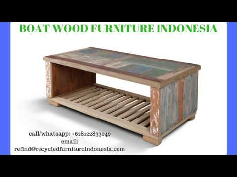 Boat Wood Furniture Wholesale  www.RecycledFurnitureIndonesia